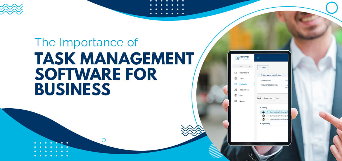 The Importance of Task Management Software for Business