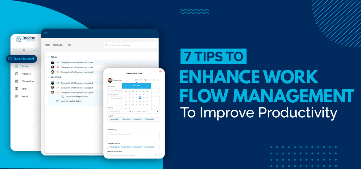 7 Tips To Enhance Workflow Management To Improve Productivity