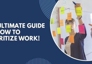 The Ultimate Guide on How To Prioritize Work