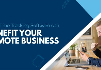 How Time Tracking Software can Benefit Your Remote Business