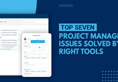 Top Seven Project Management Issues Solved by the Right Tools