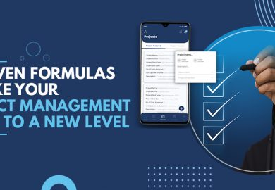 3 Proven Formulas to Take Your Project Management Skills to A New Level